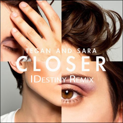 """closer"" by Tegan Sara"
