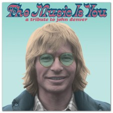 Preview The Music Is You: A Tribute To John Denver
