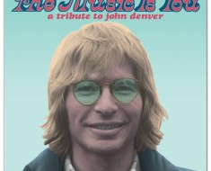 The Music Is You A Tribute To John Denver