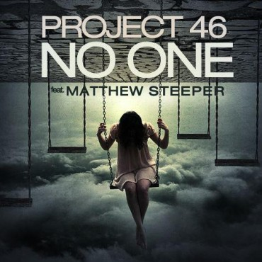 Project 46 feat. Matthew Steeper - No One (cover art)