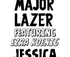 major lazer - jessica