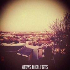 Review: Arrows In Her / Gifts Split EP