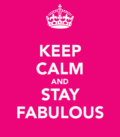 Keep Calm And Stay Fabulous Diva Pink Crown