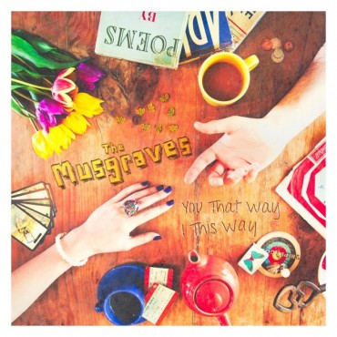 the musgraves, you that way i this way, indie