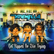 "FREE DOWNLOAD: Krewella ""Troll Mix Vol. 4: Get Ripped Or Die Trying!"""