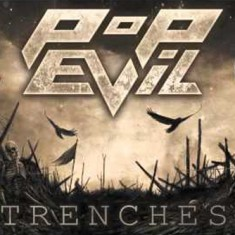 "Pop Evil Release Powerful New Video For ""Trenches"""