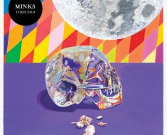 minks -Tides End