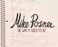 Mike Posner The Way It Used To Be