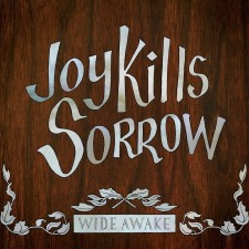 Joy Kills Sorrow – Wide Awake