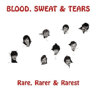 Blood, Sweat, and Tears - Rare, Rarer & Rarest