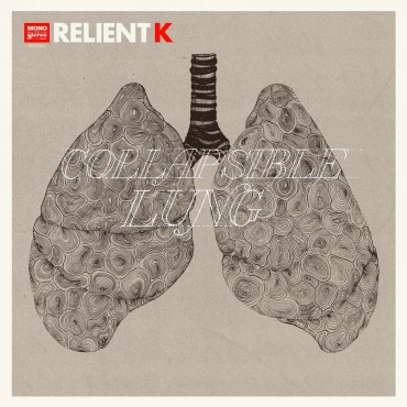 relientk - collapsible lung