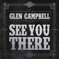 Glen Campbell – See You There