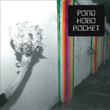 Review: Pond – Hobo Rocket