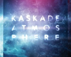 Kaskade Atmosphere