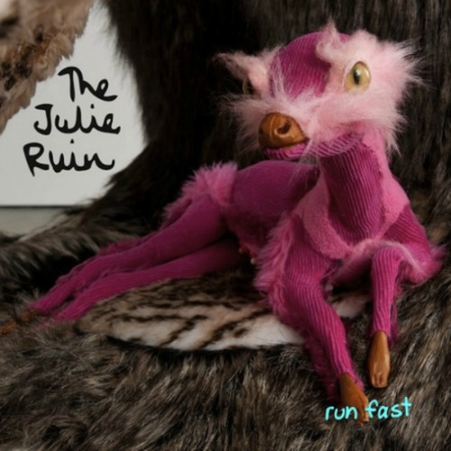 The Julie Ruin Run Fast