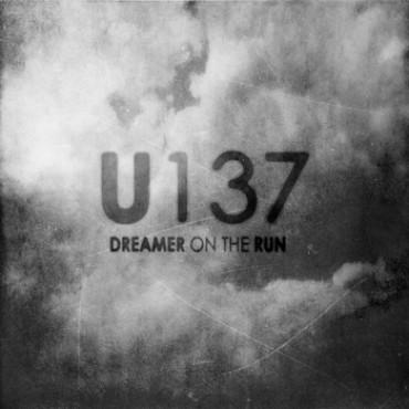 U137 Dreamer On The Run