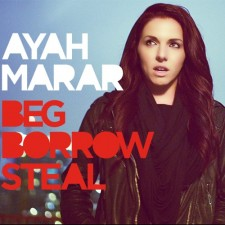 Ayah Marar – Beg, Borrow, Steal