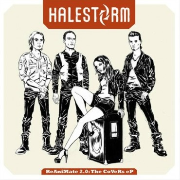 Halestorm Reanimate The Covers EP 2