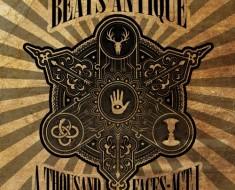 Beats Antique A Thousand Faces: Act 1