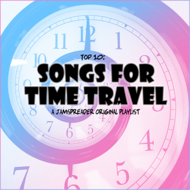 Top 10: Songs For Time Travel