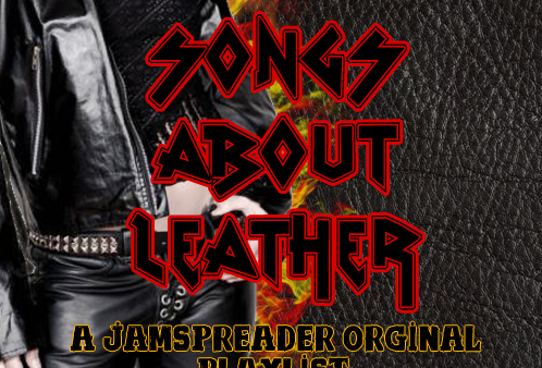 Top 10: Songs About Leather – A JamSpreader Original Playlist