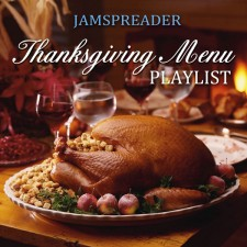 The JamSpreader Thanksgiving Menu Playlist