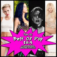 The Top 10 Pop Songs of 2013!