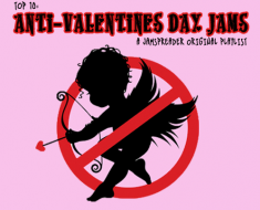 Top 10: Anti-Valentines Day A JamSpreader Original Playlist