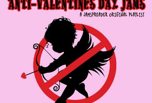 Top 10: Anti-Valentines Day Jams