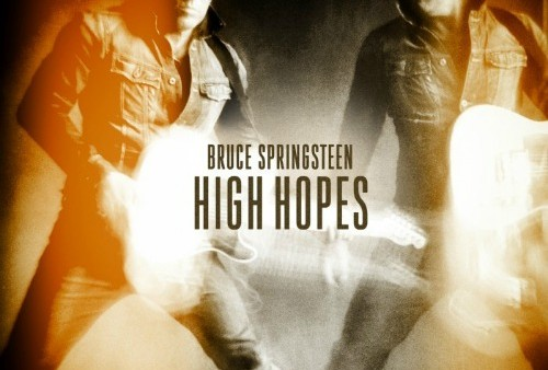 Bruce Springsteen- High Hopes