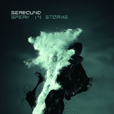 Seabound Speak In Storms