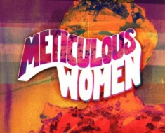 Meticulous Women
