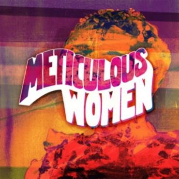 Meticulous Women