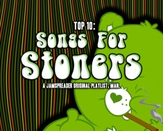 Top 10 Songs For Stoners