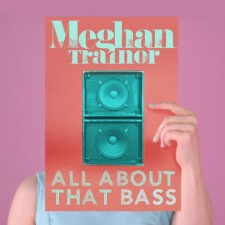 JOTD – All About That Bass – Meghan Trainor
