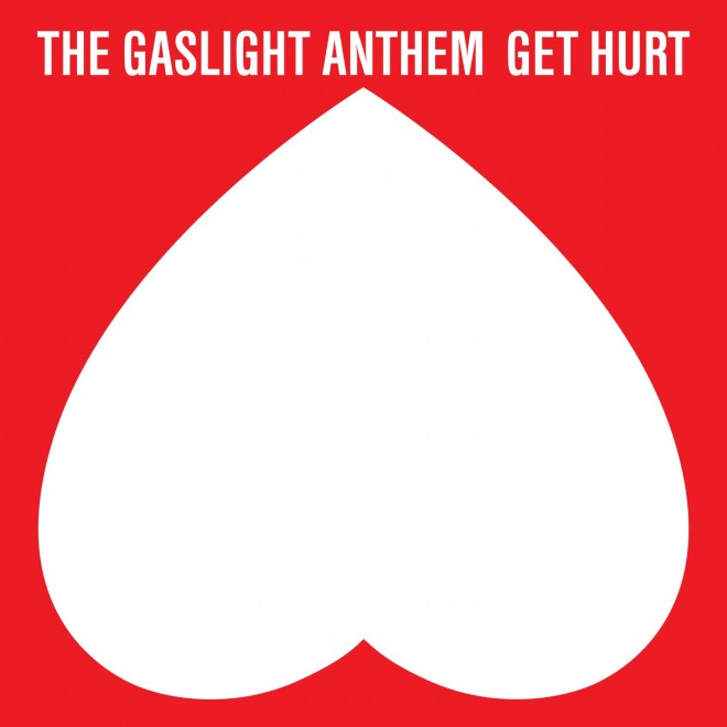 Gaslight Anthem Break Your Heart