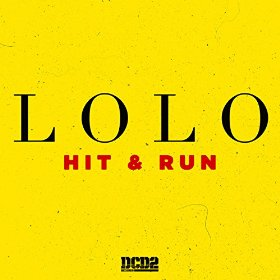 Jam Of The Day – Hit And Run – LOLO