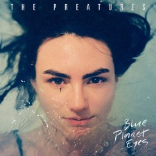 Jam Of The Day – It Gets Better – The Preatures