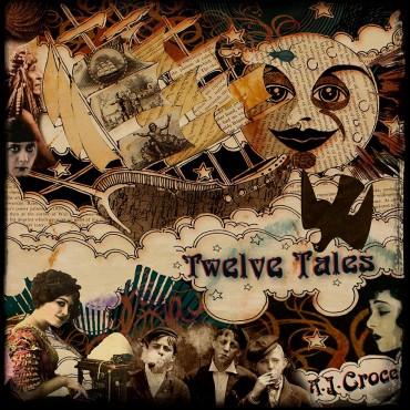 Twelve Tales - A.J. Croce