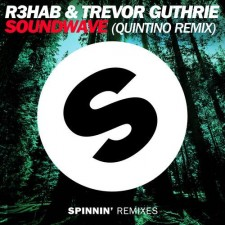 Jam Of The Day – Soundwave (Quintino Remix) – R3hab & Trevor Guthrie
