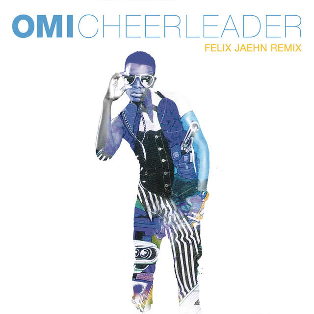 Cheerleader Remix Omi