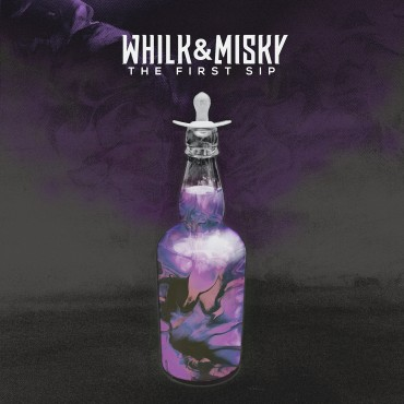Whilk And Misky Babe I'm Yours