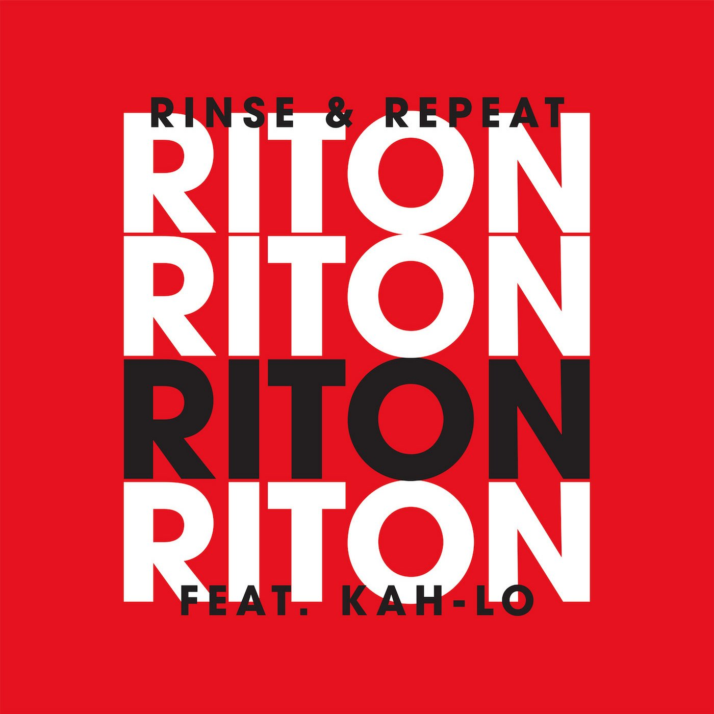 Riton feat kah-lo rinse and repeat (mosangels radio edit.