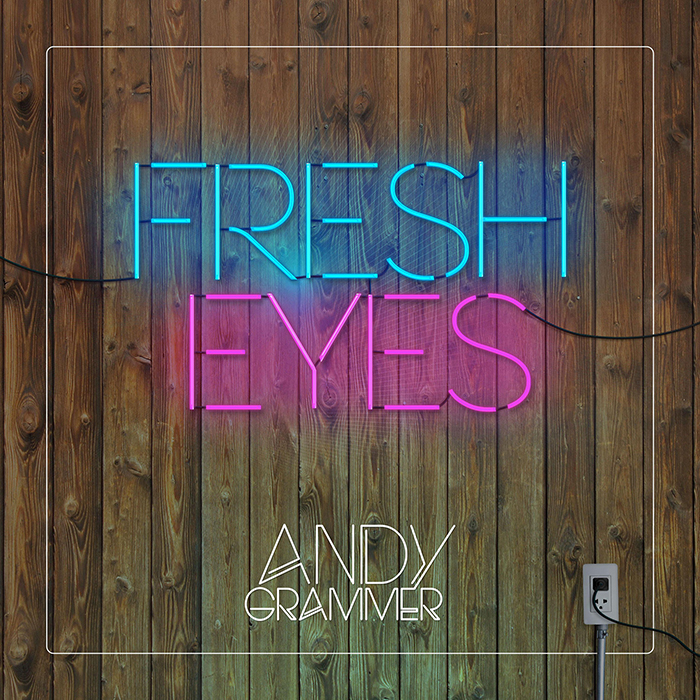 Andy Grammer Fresh Eyes